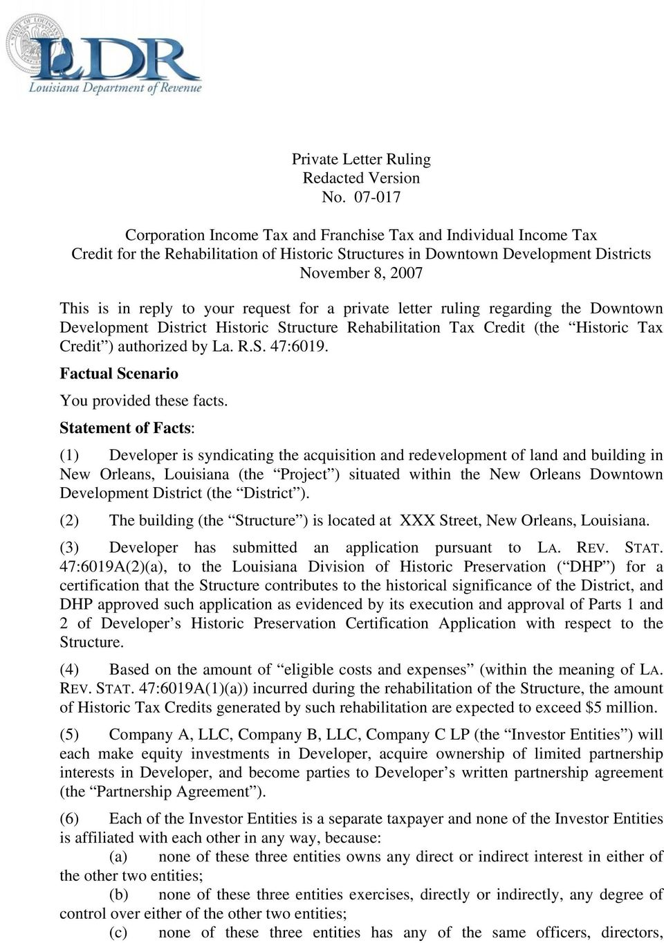 private letter ruling regarding the Downtown Development District Historic Structure Rehabilitation Tax Credit (the Historic Tax Credit ) authorized by La. R.S. 47:6019.
