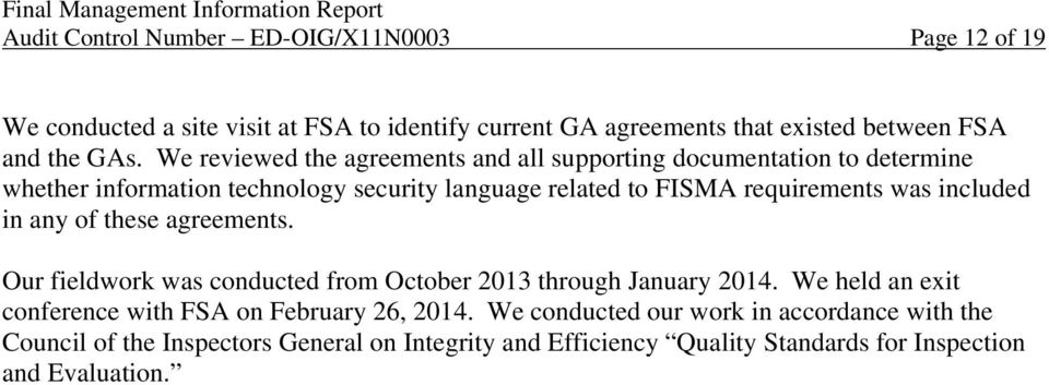 included in any of these agreements. Our fieldwork was conducted from October 2013 through January 2014.