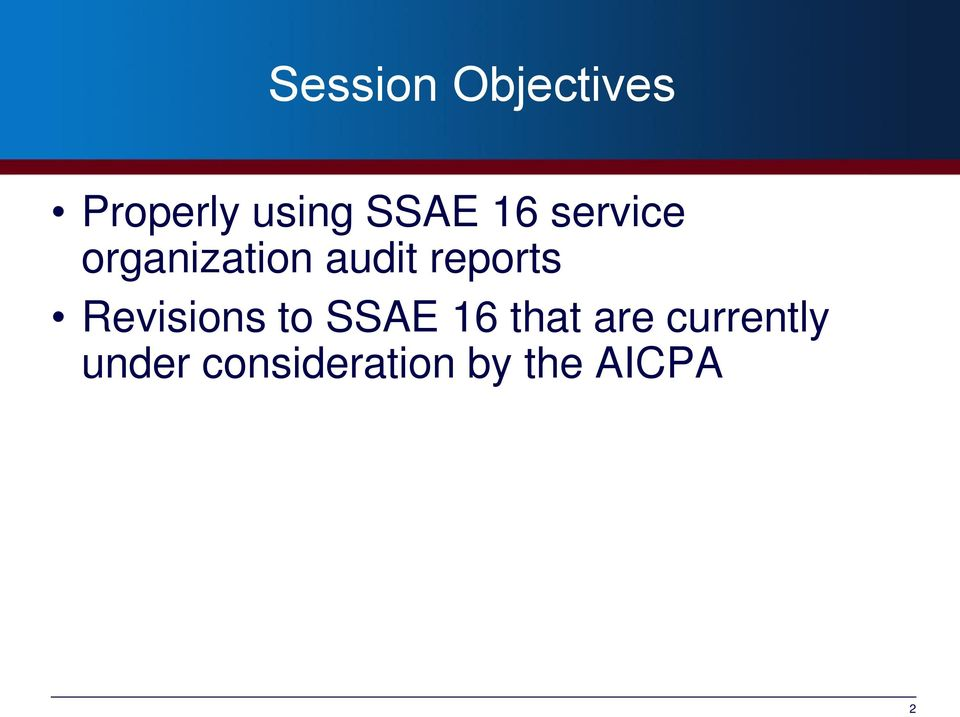 reports Revisions to SSAE 16 that are