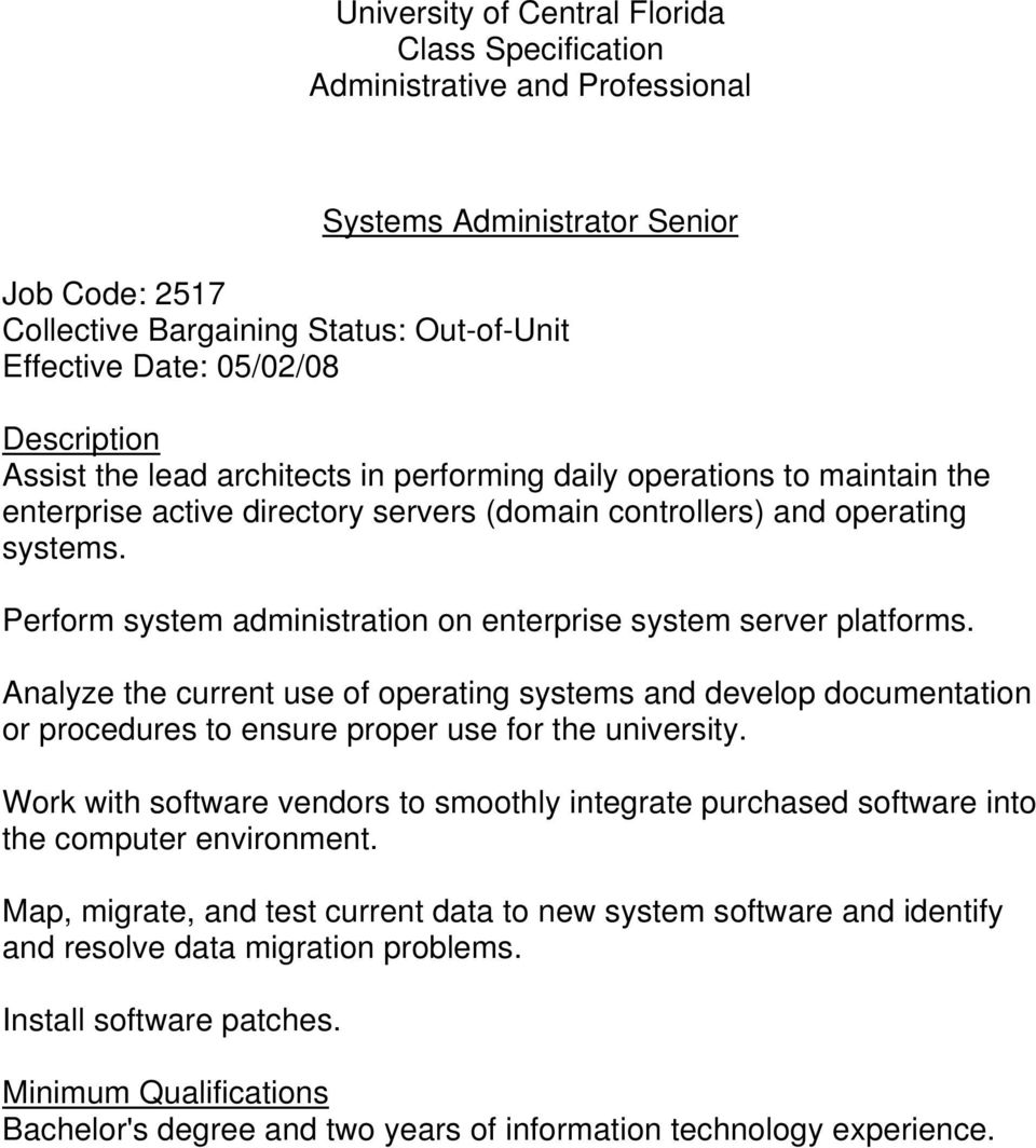 Analyze the current use of operating systems and develop documentation or procedures to ensure proper use for the university.