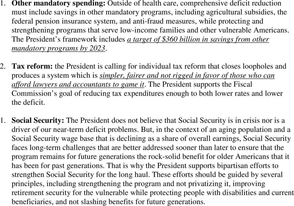 The President s framework includes a target of $360 billion in savings from other mandatory programs by 20