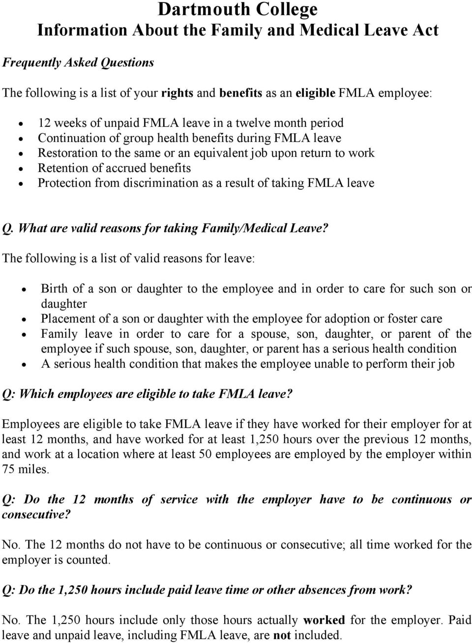 from discrimination as a result of taking FMLA leave Q. What are valid reasons for taking Family/Medical Leave?