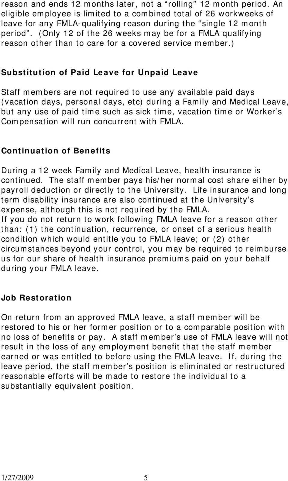 (Only 12 of the 26 weeks may be for a FMLA qualifying reason other than to care for a covered service member.