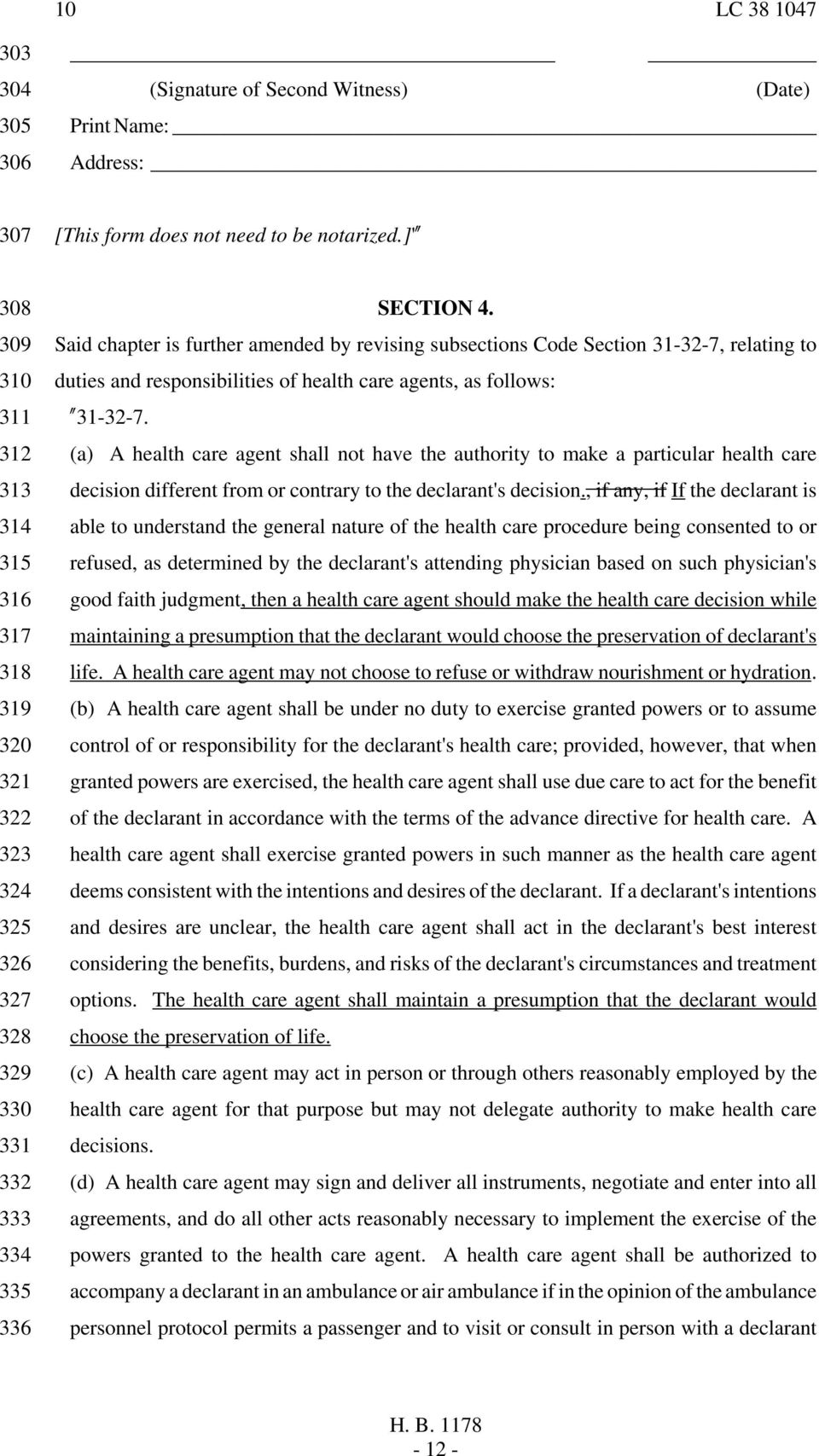 "Said chapter is further amended by revising subsections Code Section 31-32-7, relating to duties and responsibilities of health care agents, as follows: ""31-32-7."