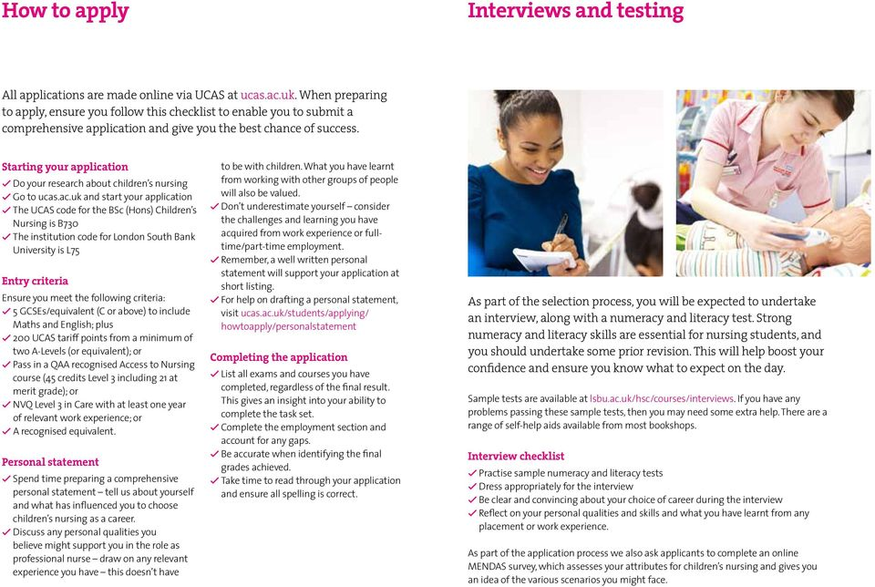 Starting your application Do your research about children s nursing Go to ucas.ac.