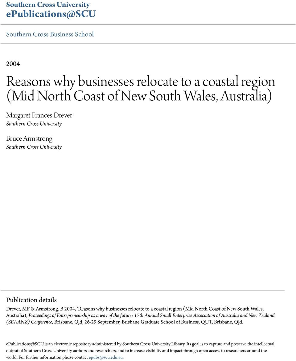New South Wales, Australia), Proceedings of Entrepreneurship as a way of the future: 17th Annual Small Enterprise Association of Australia and New Zealand (SEAANZ) Conference, Brisbane, Qld, 26-29
