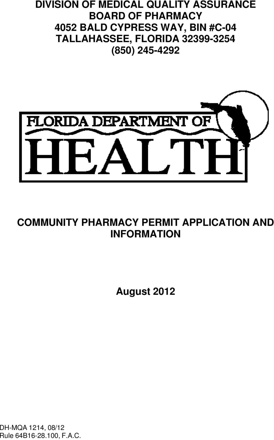 FLORIDA 32399-3254 (850) 245-4292 COMMUNITY PHARMACY