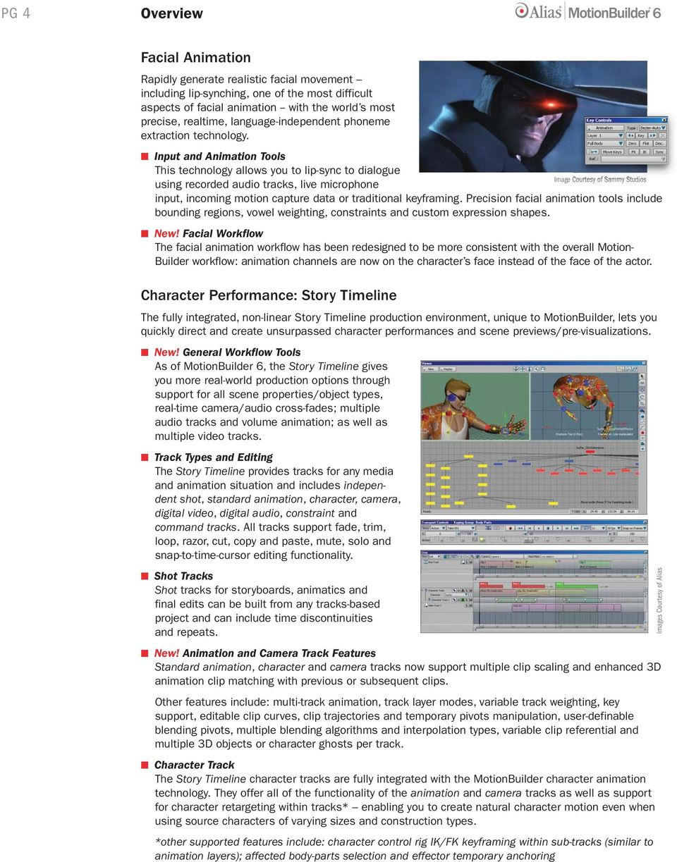 Overview DATA SHEET  MotionBuilder: Art in Real-time  Two Options
