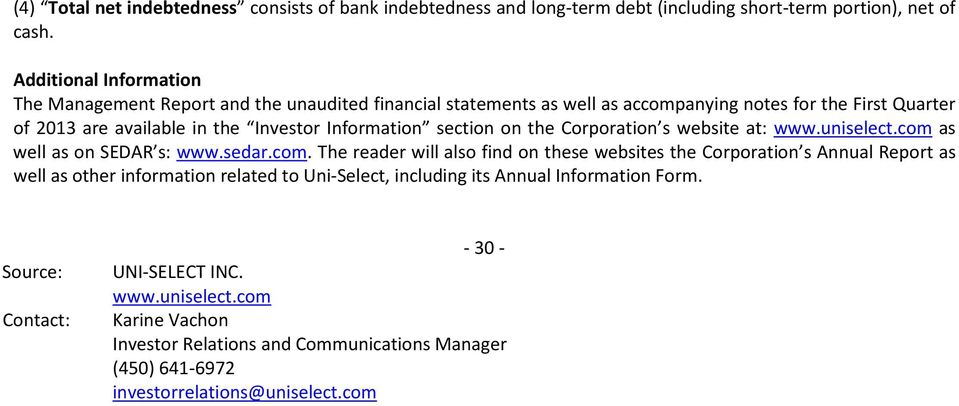 Information section on the Corporation s website at: www.uniselect.com