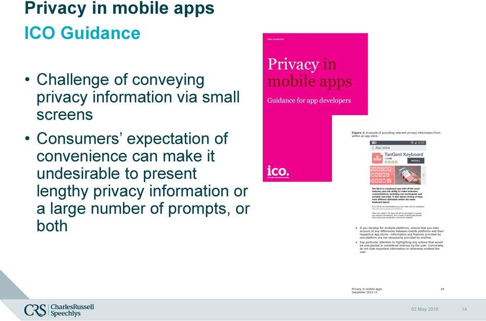 convenience can make it undesirable to present lengthy privacy