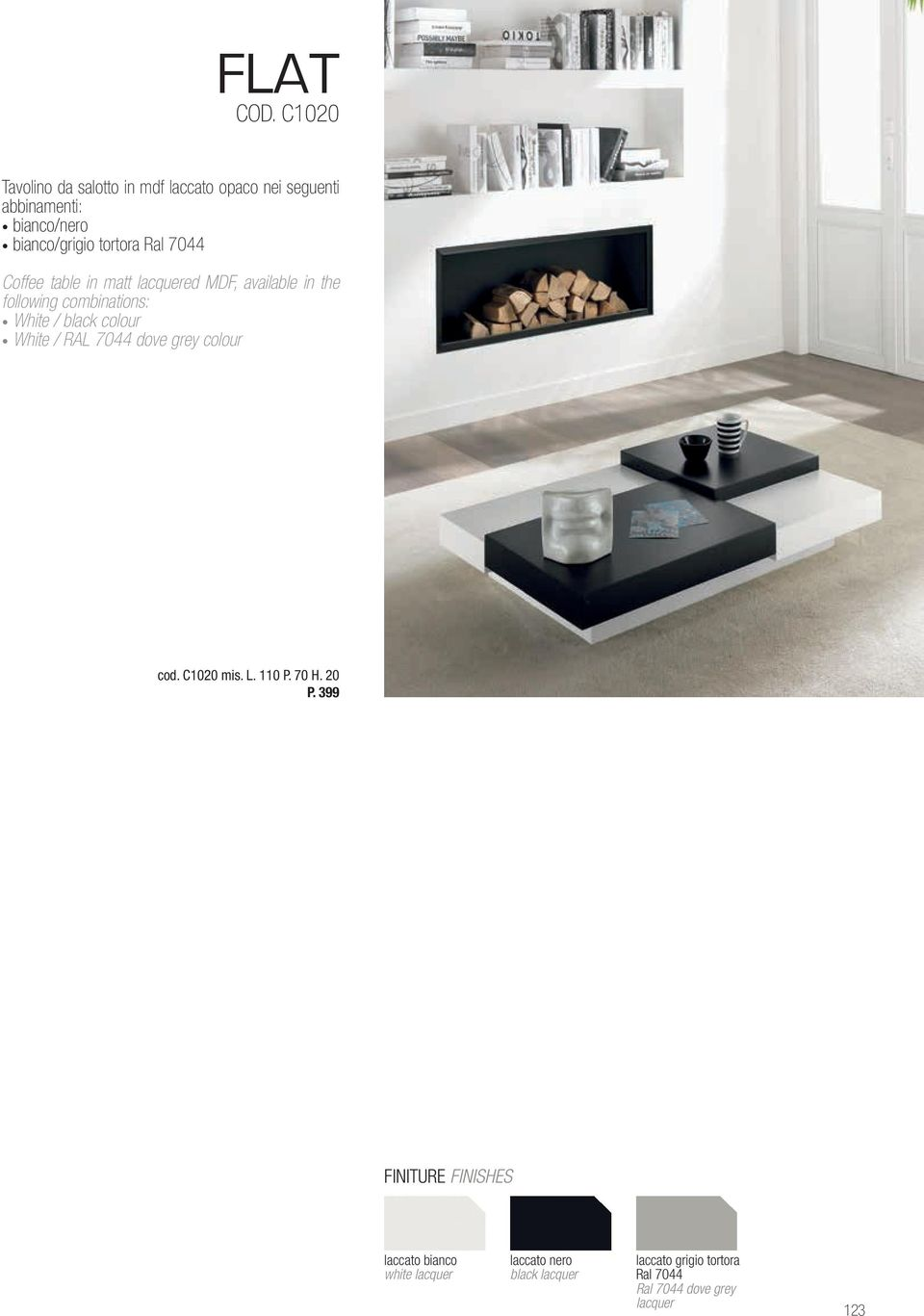 Ral 7044 Coffee table in matt lacquered MDF, available in the following combinations: White / black colour