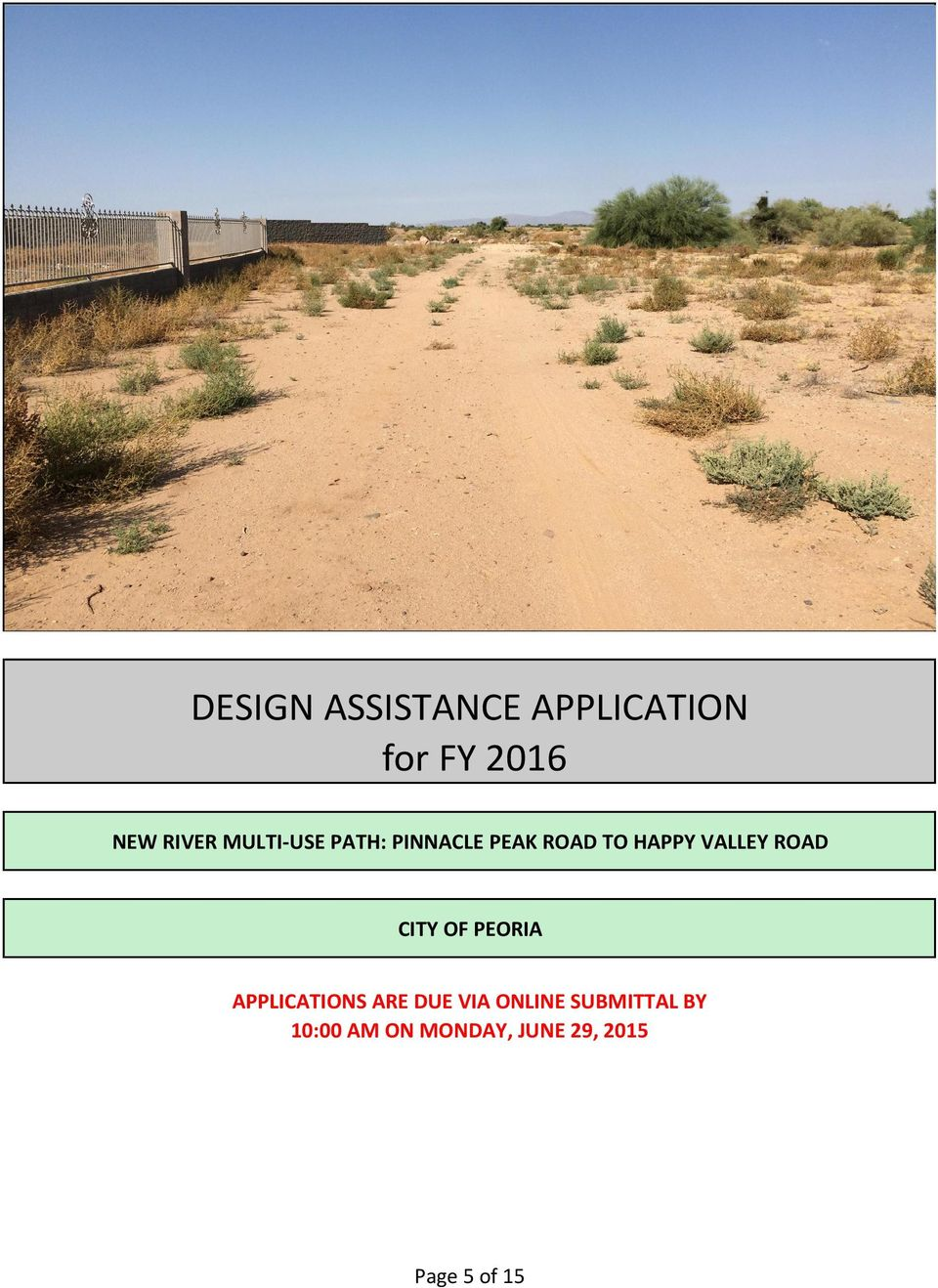 ROAD CITY OF PEORIA APPLICATIONS ARE DUE VIA ONLINE