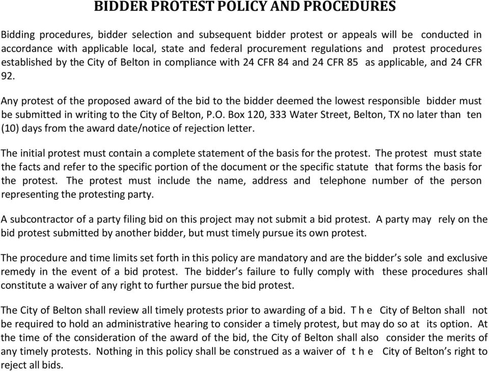 Any protest of the proposed award of the bid to the bidder deemed the lowest responsible bidder must be submitted in writing to the City of Belton, P.O.