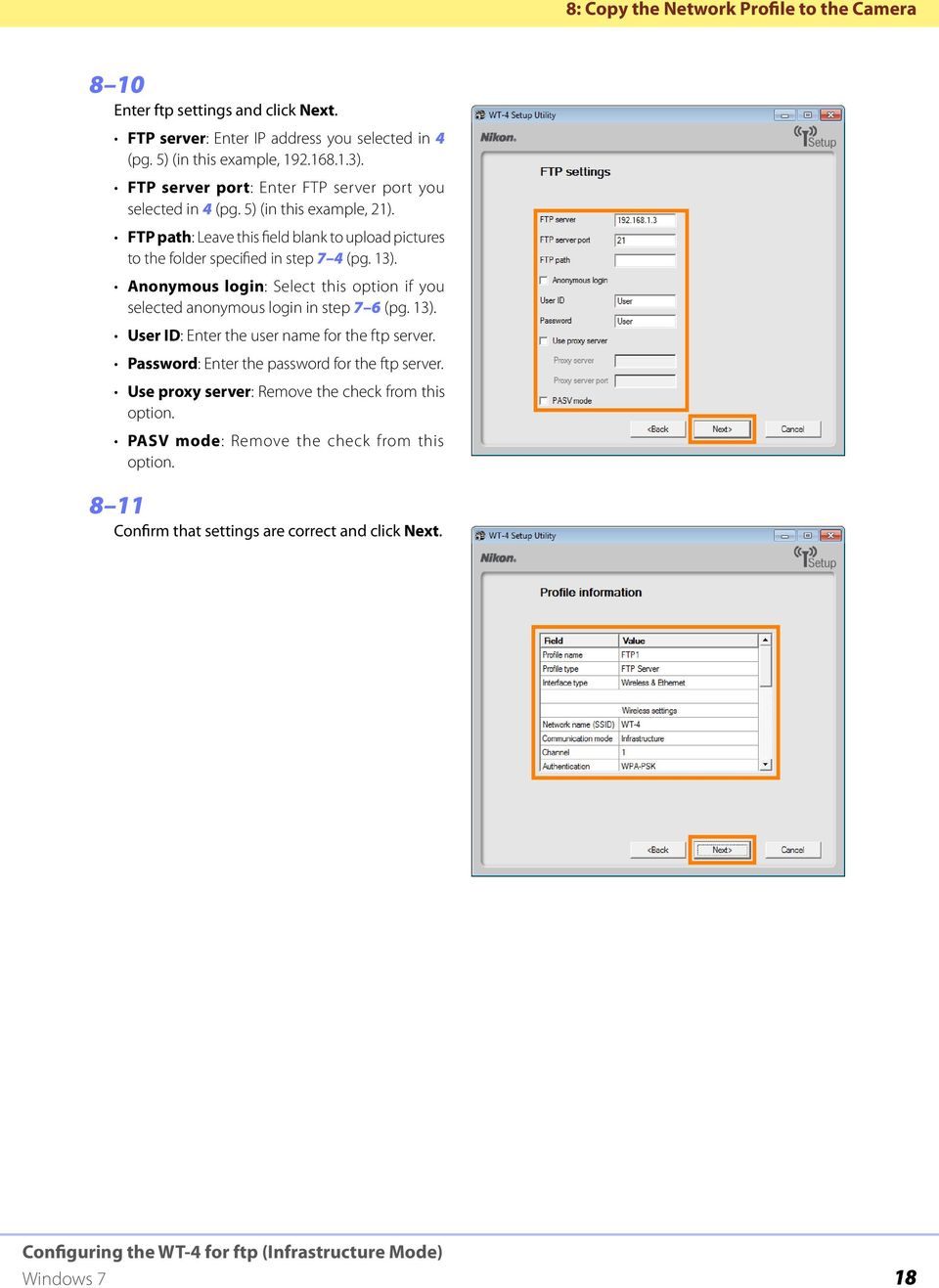 FTP path: Leave this field blank to upload pictures to the folder specified in step 7 4 (pg. 13).
