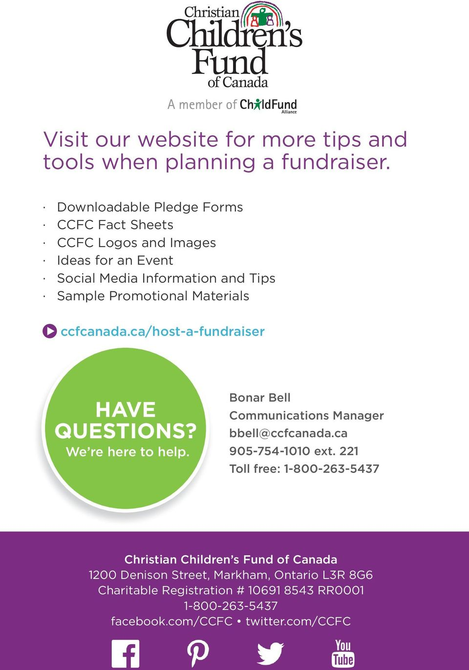 Materials ccfcanada.ca/host-a-fundraiser HAVE QUESTIONS? We re here to help. Bonar Bell Communications Manager bbell@ccfcanada.