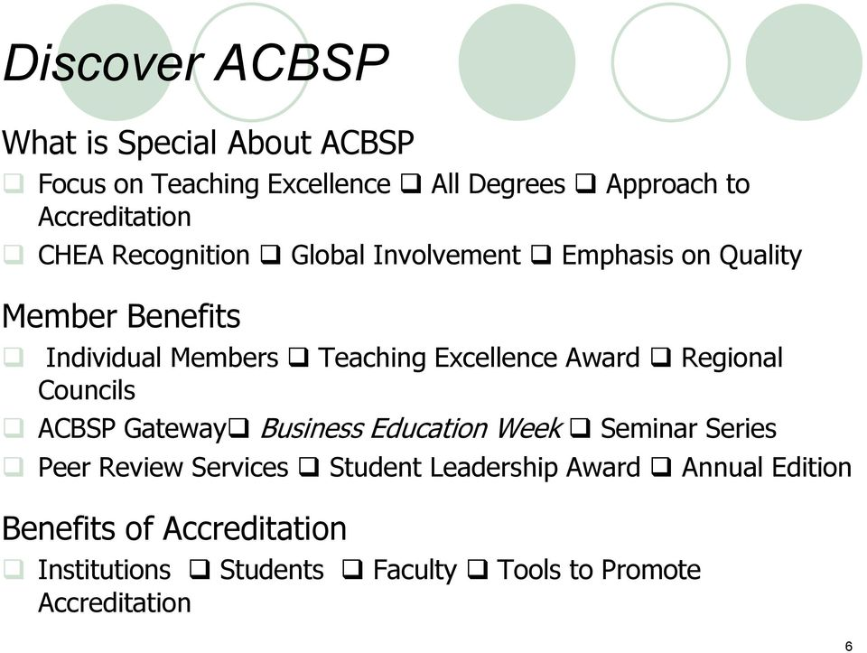 Award Regional Councils ACBSP Gateway Business Education Week Seminar Series Peer Review Services Student