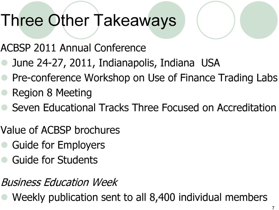 Educational Tracks Three Focused on Accreditation Value of ACBSP brochures Guide for