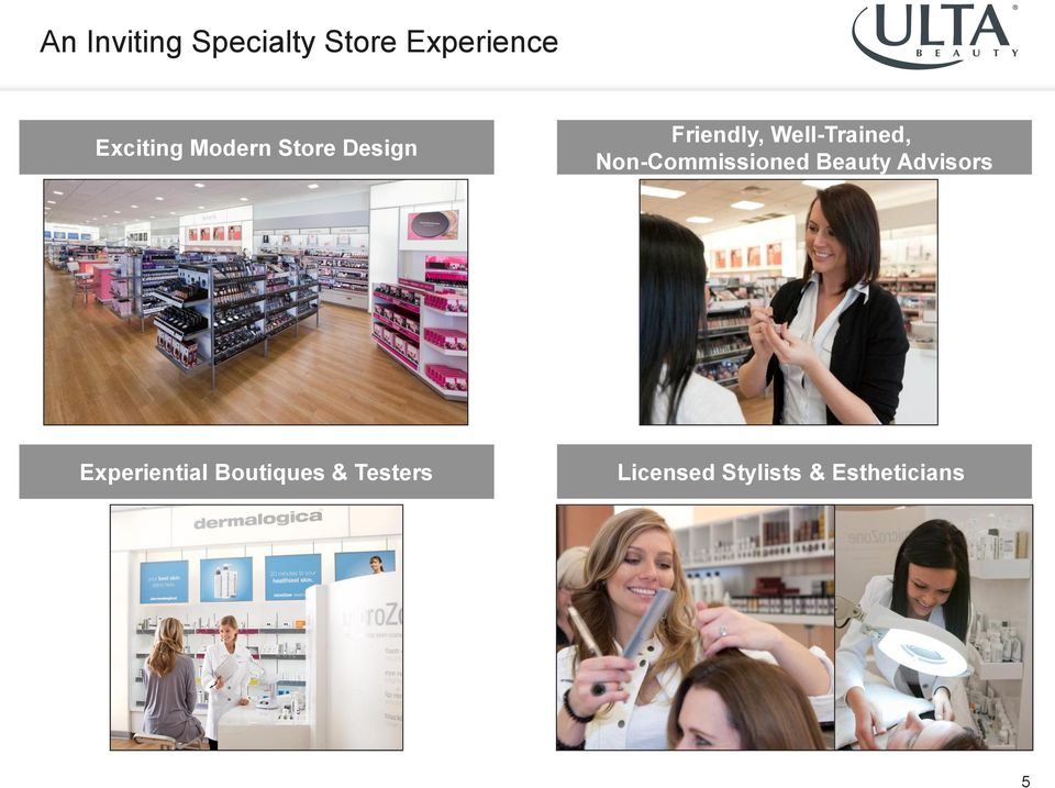 Non-Commissioned Beauty Advisors Experiential