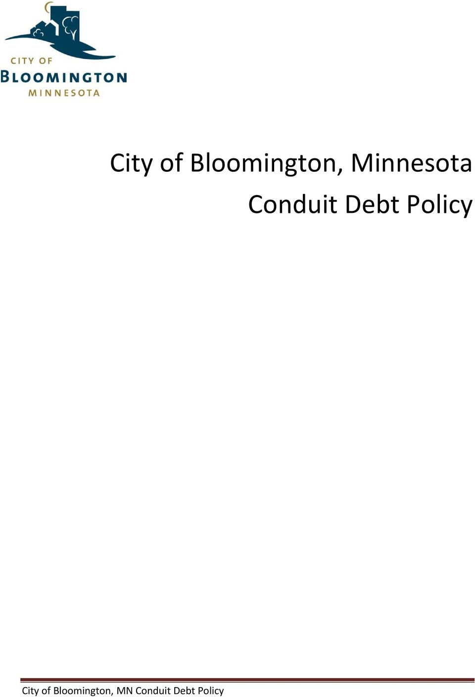 Policy  MN Conduit Debt