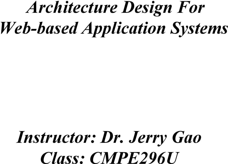 Systems Instructor: Dr.