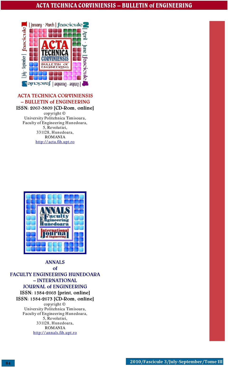 ro ANNALS of FACULTY ENGINEERING HUNEDOARA INTERNATIONAL JOURNAL of ENGINEERING ISSN: 1584-2665 [print, online] ISSN: 1584-2673 [CD-Rom,