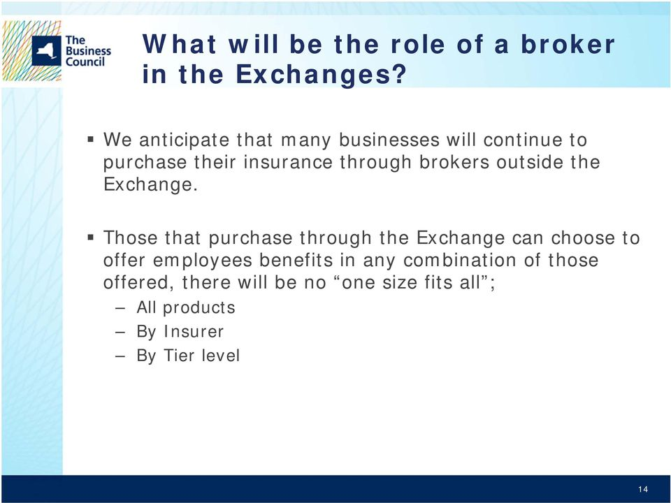 brokers outside the Exchange.