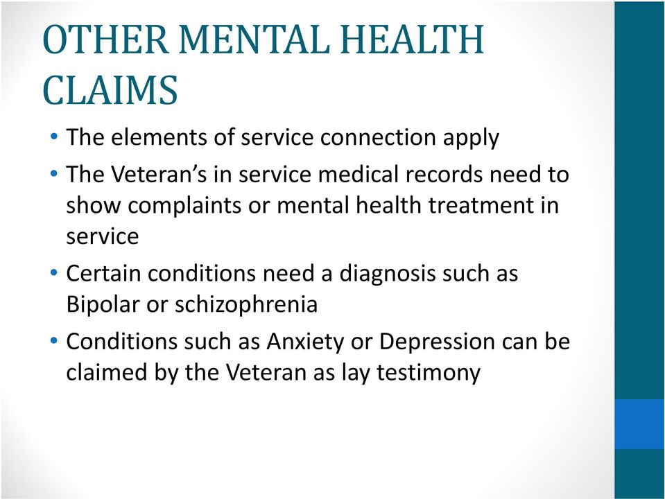service Certain conditions need a diagnosis such as Bipolar or schizophrenia