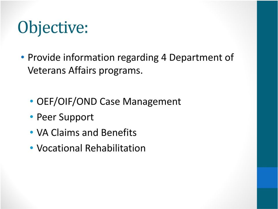OEF/OIF/OND Case Management Peer Support VA