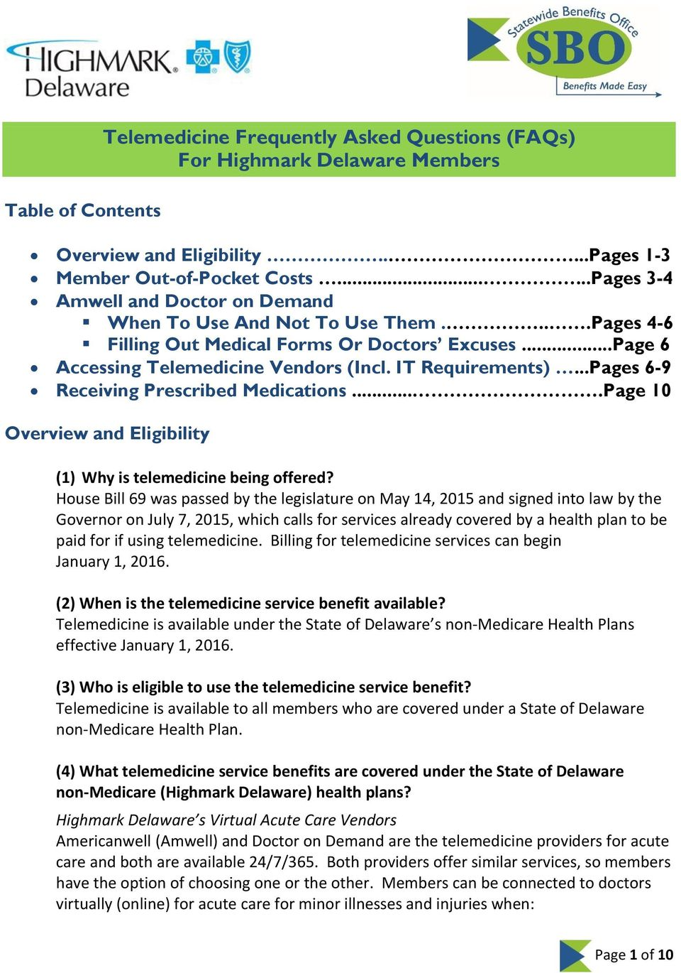 ..Pages 6-9 Receiving Prescribed Medications....Page 10 Overview and Eligibility (1) Why is telemedicine being offered?