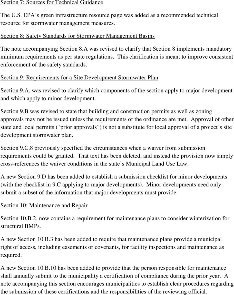 This clarification is meant to improve consistent enforcement of the safety standards. Section 9: Requirements for a Site Development Stormwater Plan Section 9.A.