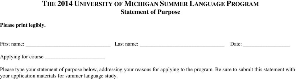 name: Last name: Date: Applying for course Please type your statement of purpose
