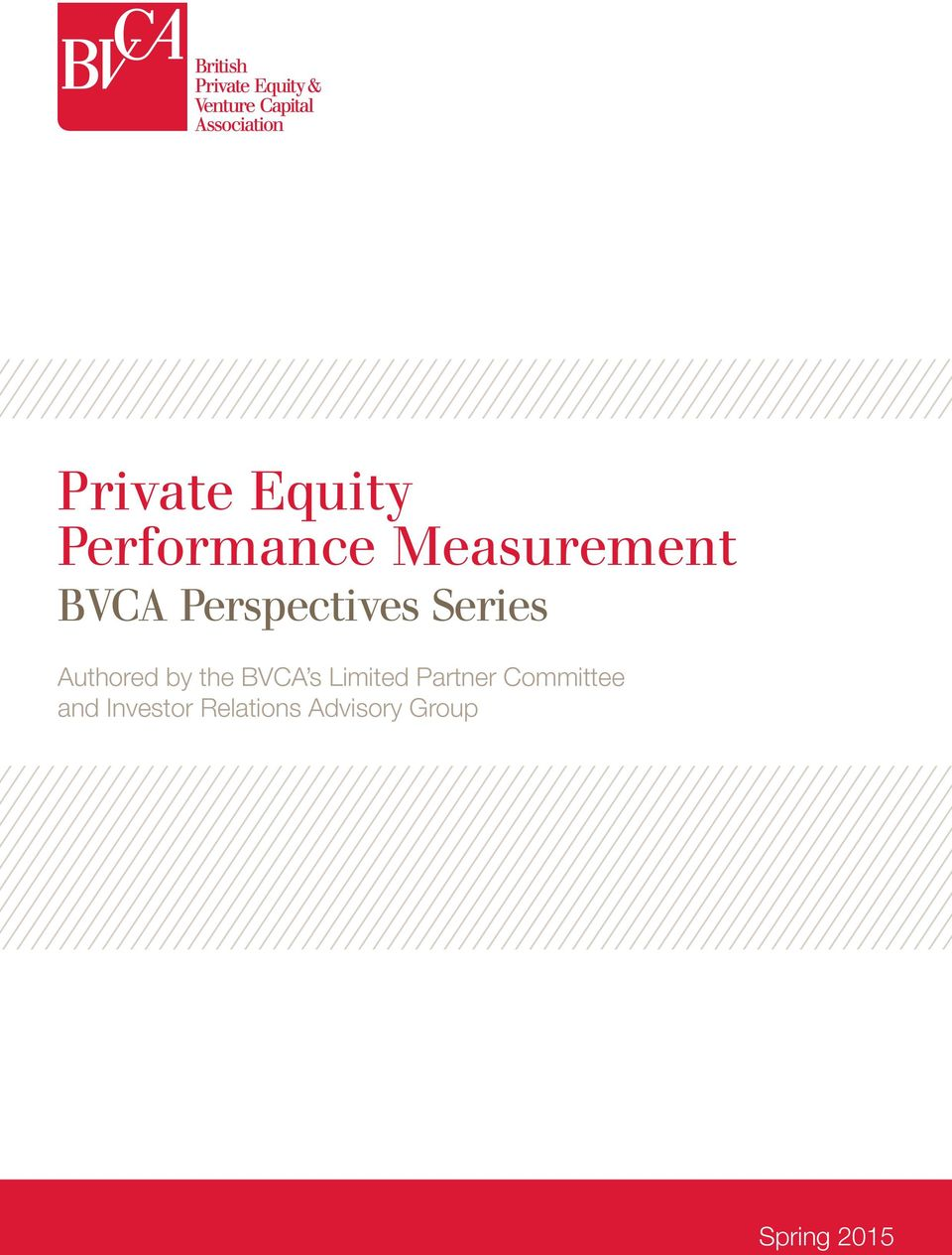 BVCA s Limited Partner Committee and