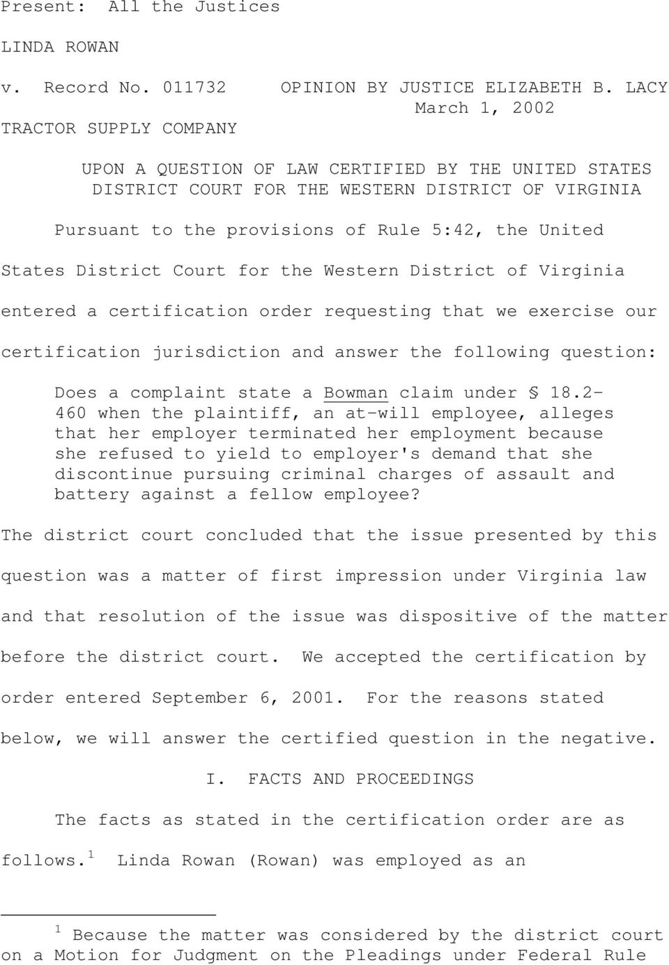 States District Court for the Western District of Virginia entered a certification order requesting that we exercise our certification jurisdiction and answer the following question: Does a complaint