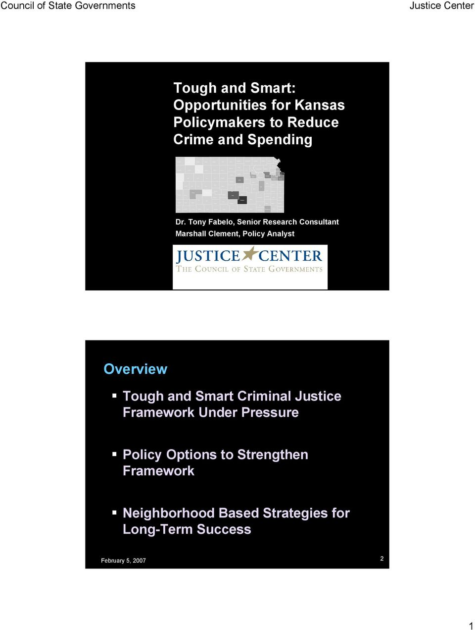 Overview Tough and Smart Criminal Justice Framework Under Pressure Policy Options to