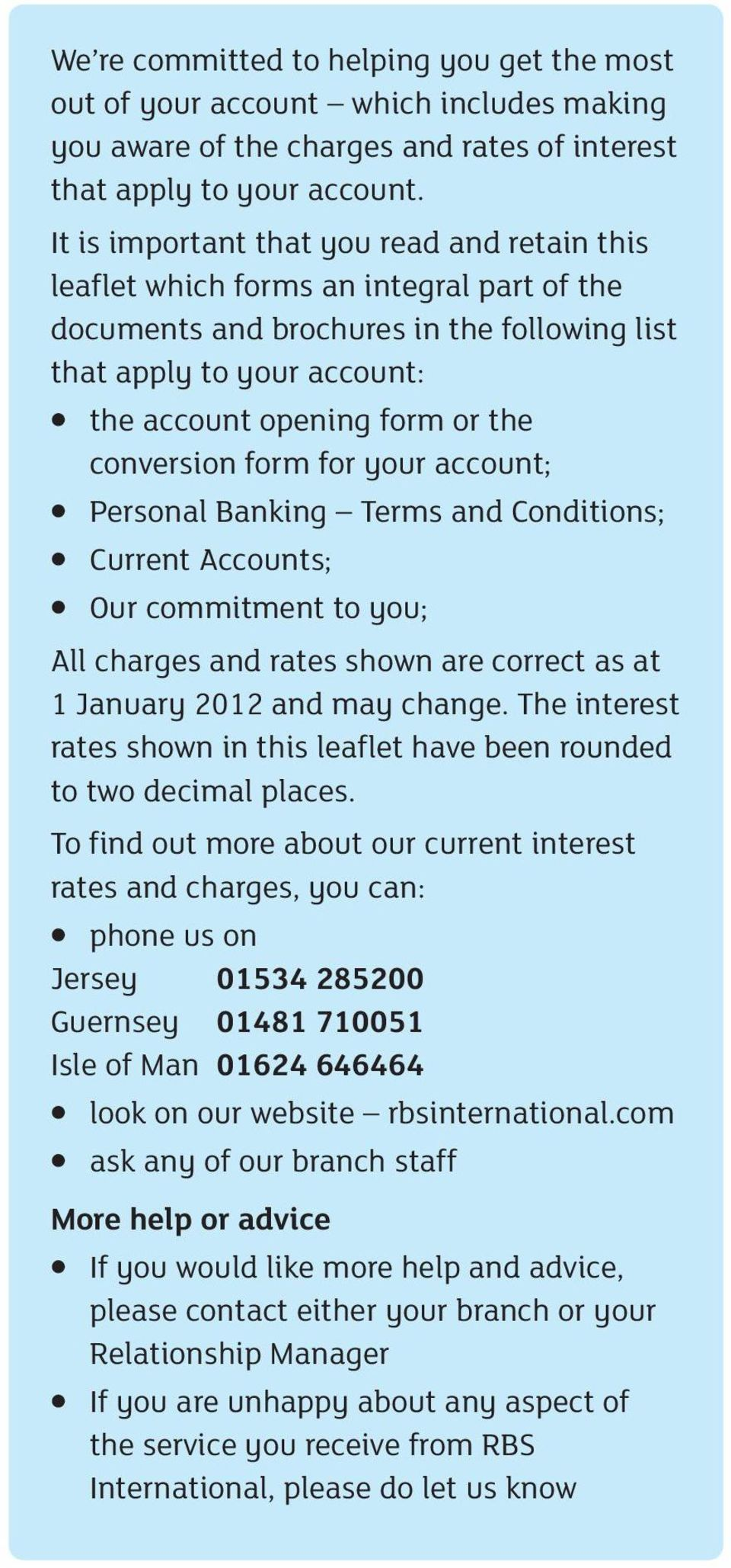 conversion form for your account; Personal Banking Terms and Conditions; Current Accounts; Our commitment to you; All charges and rates shown are correct as at 1 January 2012 and may change.