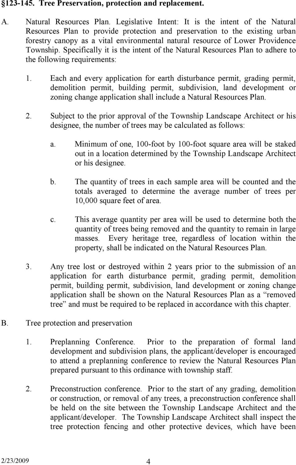 Providence Township. Specifically it is the intent of the Natural Resources Plan to adhere to the following requirements: 1.