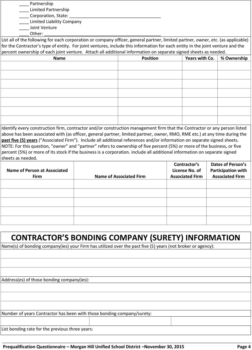 Attach all additional information on separate signed sheets as needed. Name Position Years with Co.