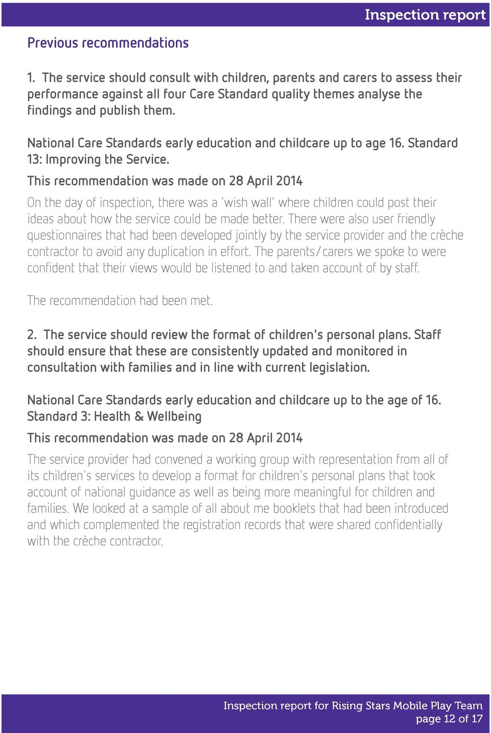 National Care Standards early education and childcare up to age 16. Standard 13: Improving the Service.