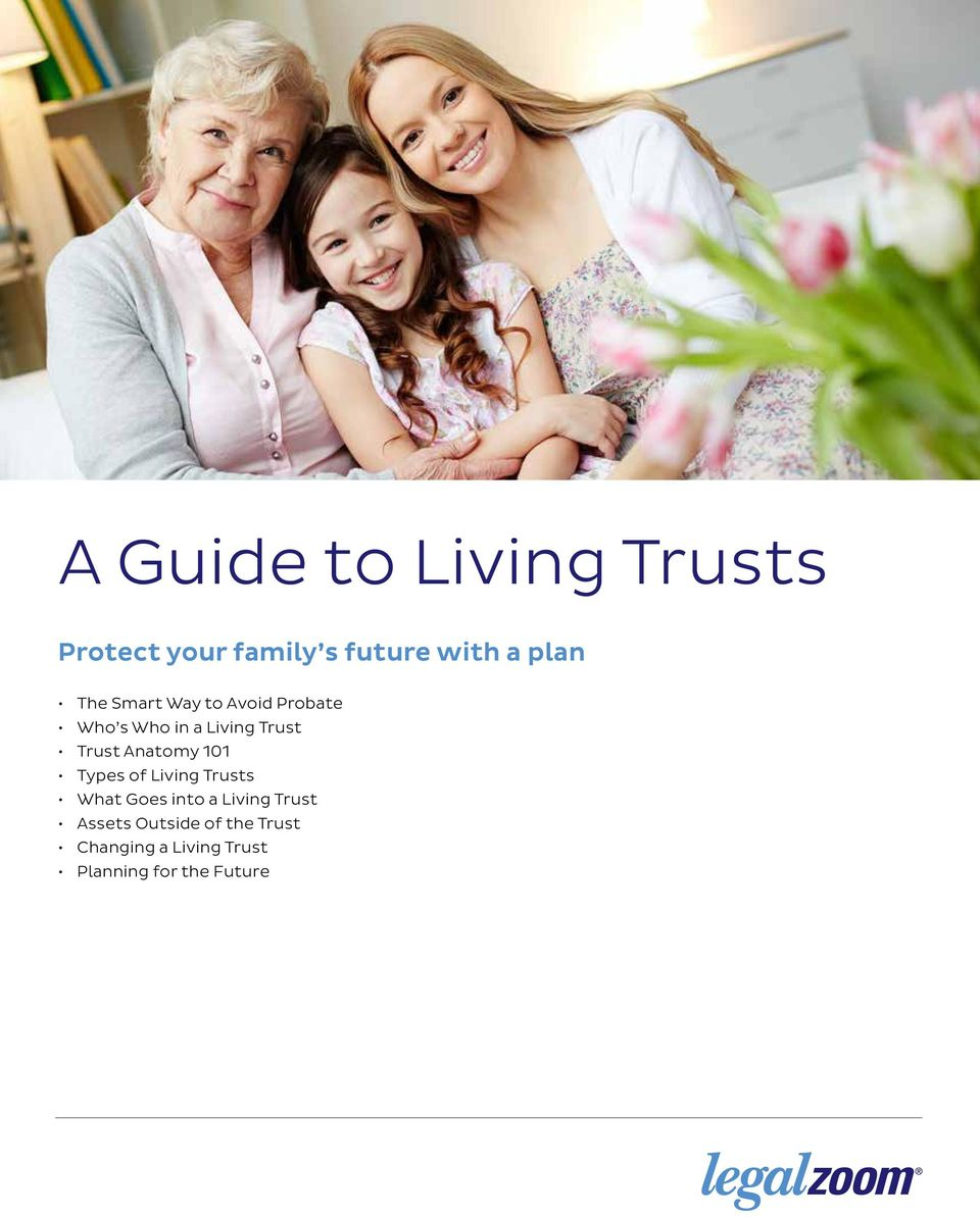Anatomy 101 Types of Living Trusts What Goes into a Living Trust