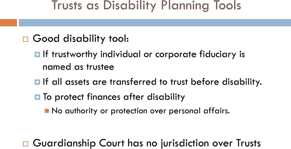transferred to trust before disability.
