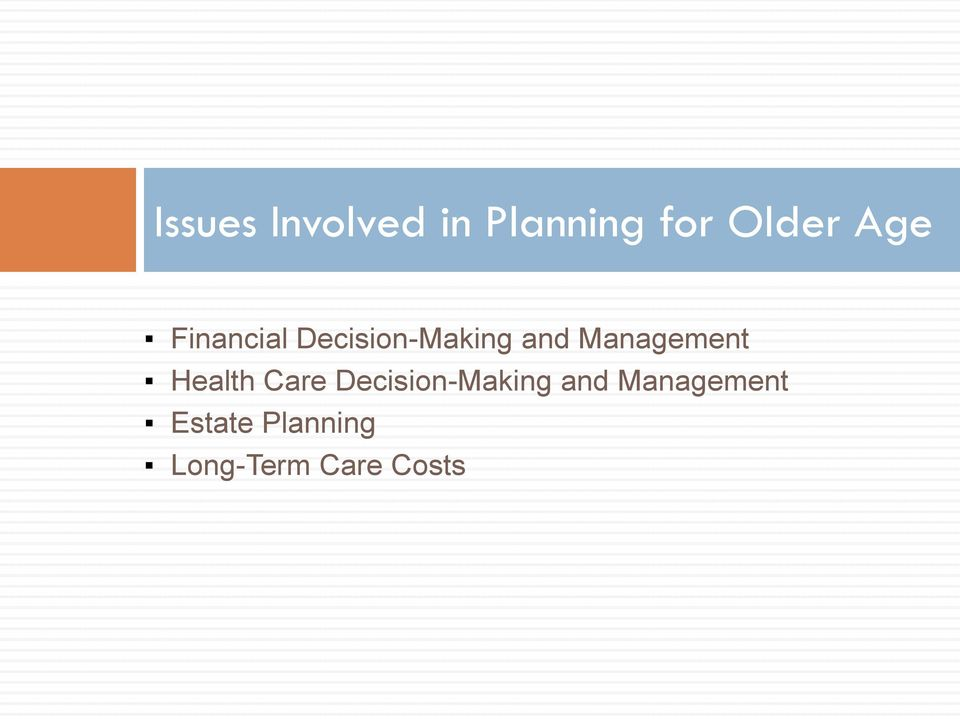 Management Health Care Decision-Making