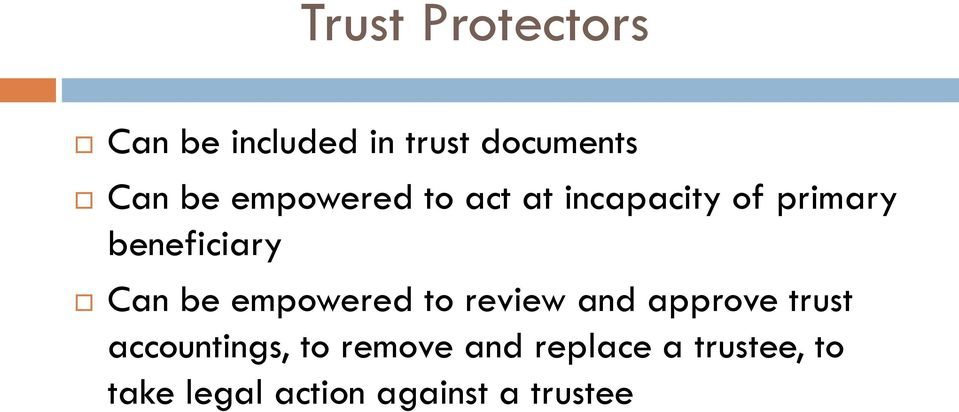 empowered to review and approve trust accountings, to remove