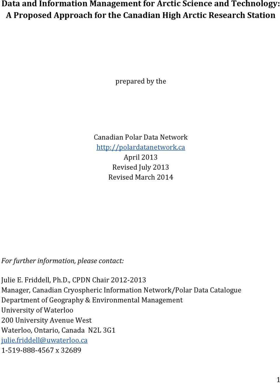 ca April 2013 Revised July 2013 Revised March 2014 For further information, please contact: Julie E. Friddell, Ph.D.