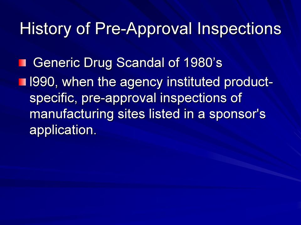 instituted productspecific, pre-approval
