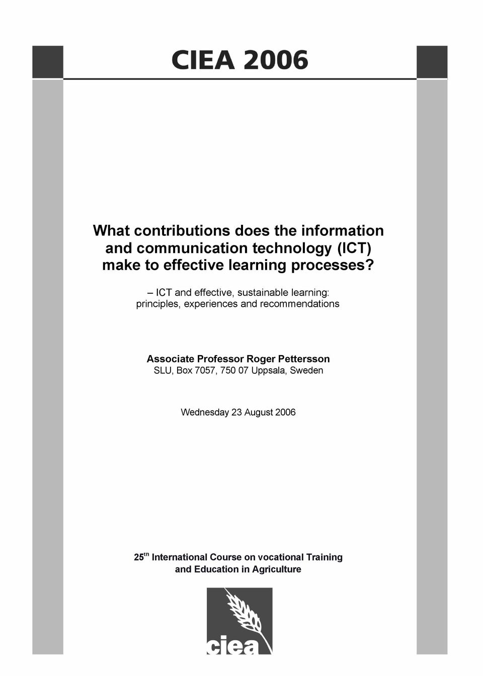 ICT and effective, sustainable learning: principles, experiences and recommendations
