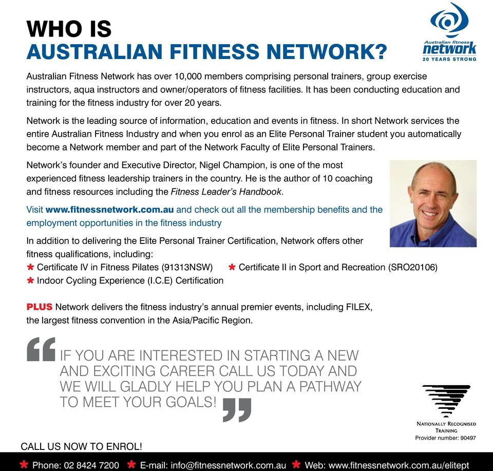 It has been conducting education and training for the fitness industry for over 20 years. Network is the leading source of information, education and events in fitness.