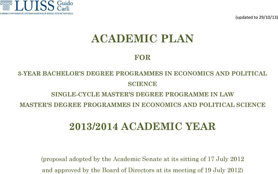 ECONOMICS AND POLITICAL SCIENCE 2013/2014 ACADEMIC YEAR (proposal adopted by the Academic Senate