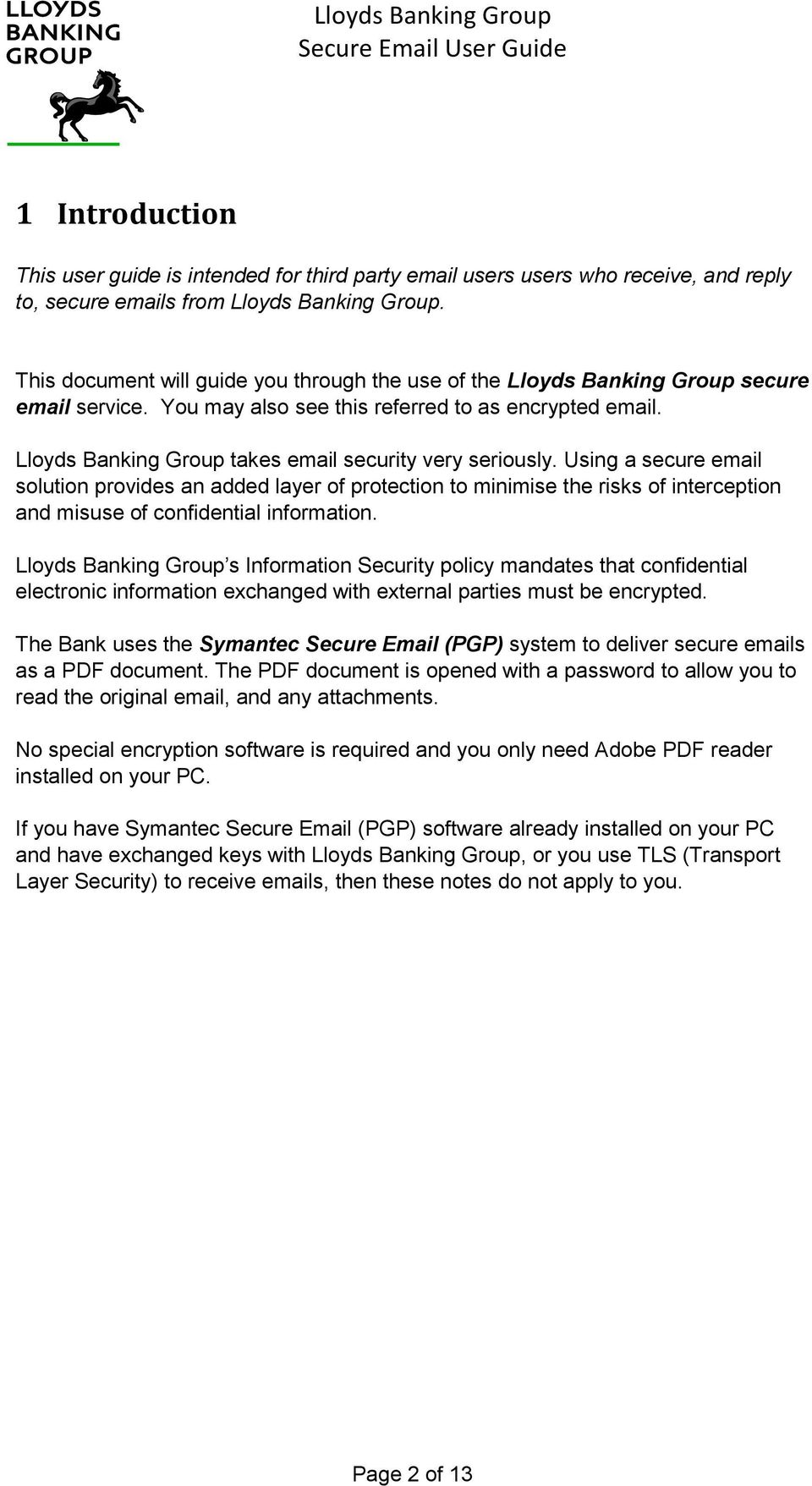 Lloyds Banking Group takes email security very seriously.