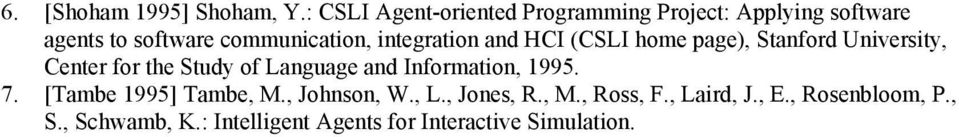 integration and HCI (CSLI home page), Stanford University, Center for the Study of Language and