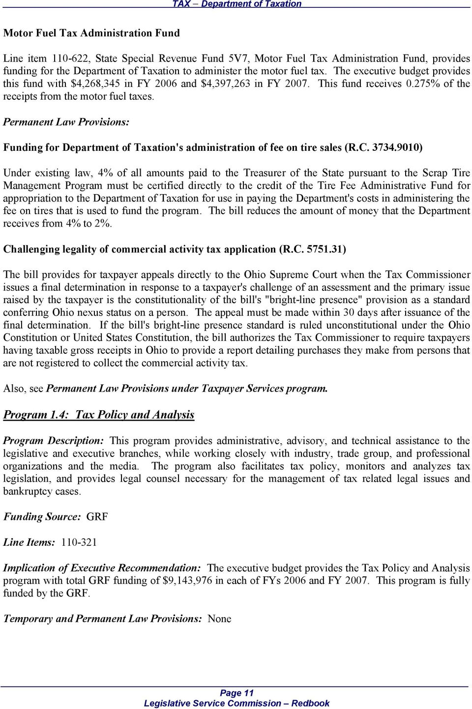 Permanent Law Provisions: Funding for Department of Taxation's administration of fee on tire sales (R.C. 3734.